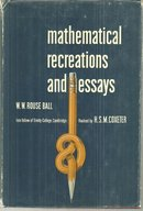 Mathematical Recreations and Essays by W. W. Rouse Ball 1973 with Dust Jacket