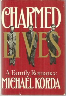 Charmed Lives a Family Romance by Michael Korda 1979 1st edition with Dustjacket