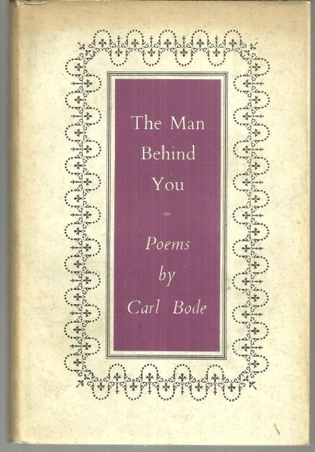 Man Behind You by Carl Bode 1960 Limited Edition with Dust Jacket Poetry