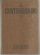 Contrabando by Karl Detzer 1936 1st edition Vintage Western