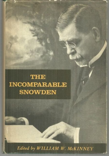 Incomparable Snowden Signed by Snowden's Son and Editior 1961 1st edition w/DJ