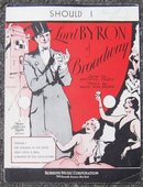 Should I From The MGM Movie Lord Byron of Broadway 1929 Sheet Music