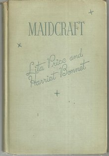 Maidcraft a Guide to the Art of Housekeeping  by Lita Price 1937 Illustrated