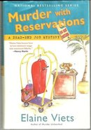 Murder with Reservations a Dead-End Job Mystery by Elaine Viets 2007 1st ed DJ