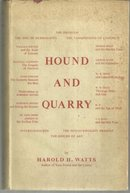Hound and Quarry by Harold Watts 1953 1st ed with Dust Jacket Literary Criticism