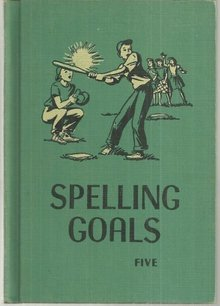 Spelling Goals Grade Five by May Lambader 1951 Illustrated School Book