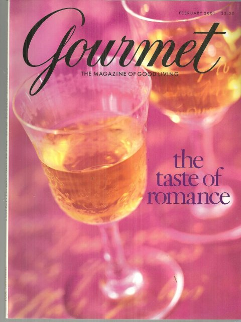 Gourmet Magazine February 2001 Taste of Romance on the Cover