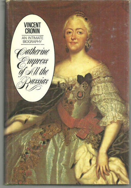 Catherine Empress of All the Russias an Intimate Biography by Vincent Cronin