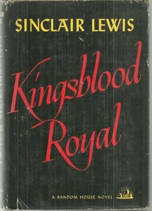 Kingsblood Royal by Sinclair Lewis 1947 Novel with Dust Jacket