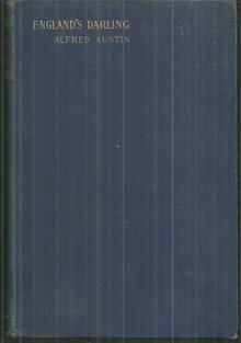 England's Darling by Alfred Austin 1896 1st edition Poetry