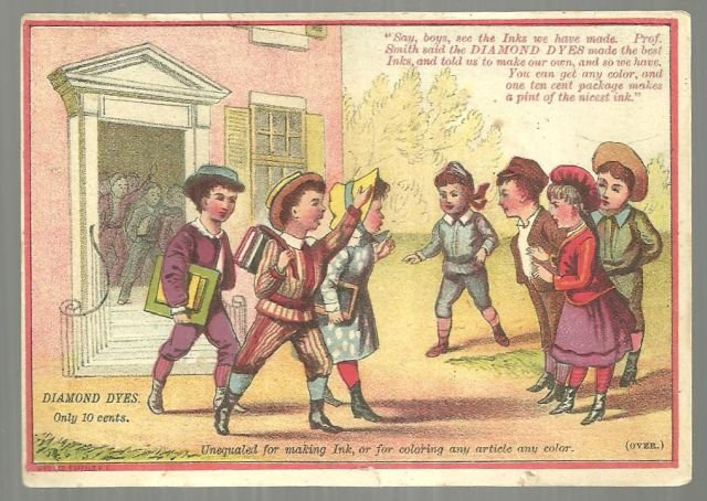 Victorian Trade Card for Diamond Dyes with School Children
