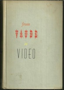 Show Biz from Vaude to Video by Abel Green 1961
