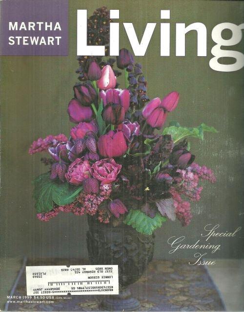 Martha Stewart Living Magazine March 1999 Special Gardening Issue