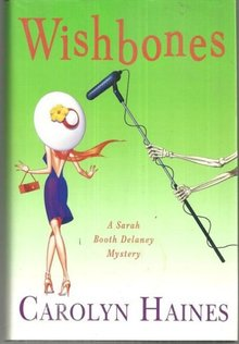 Wishbone By Carolyn Haines Sarah Booth Delaney, Cozy Mystery 2008 1st ed with DJ