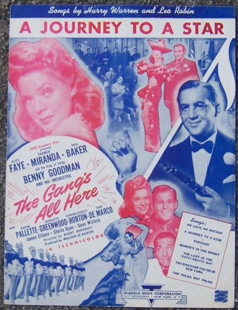 Journey to a Star From The Gang's All Here Starring Alice Faye 1943 Music
