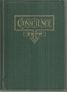 Conscience Alone Not a Safe Guide by Rev. Arthur Zepp 1913 Christian Life