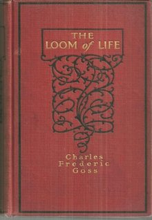 Loom of Life by Charles Frederic Goss 1902 1st edition Vintage Romance