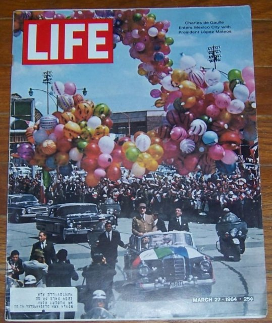Life Magazine March 27, 1964 Charles de Gaulle Enters Mexico City on cover
