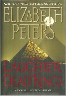 Laughter of Dead Kings a Vicky Bliss Novel of Suspense by Elizabeth Peters 1st