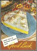 Short Cuts to Delicious Desserts with Good Luck Recipes Using Pie Crust/Fillings