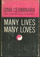 Many Lives, Many Loves by Gina Cerminara 1961 Psychic Phenomena