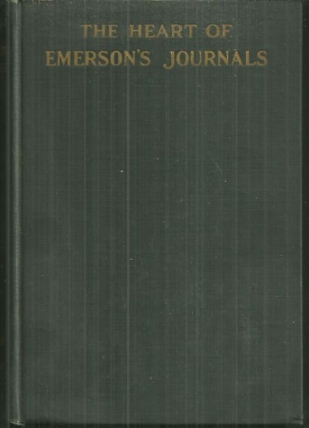 Heart of Emerson's Journals Edited by Bliss Perry 1926