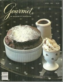 Gourmet Magazine April 1984 Chocolate Souffle on Cover