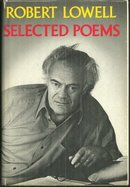 Selected Poems by Robert Lowell 1976 1st edition with Dust Jacket
