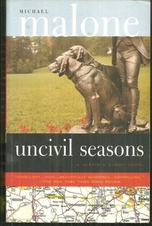 Uncivil Seasons by Michael Malone 2001 Southern Mystery