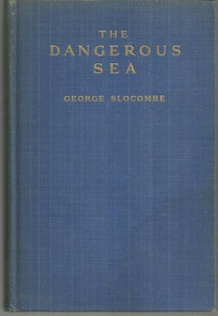Dangerous Sea the Mediterranean and Its Future by George Slocombe 1937