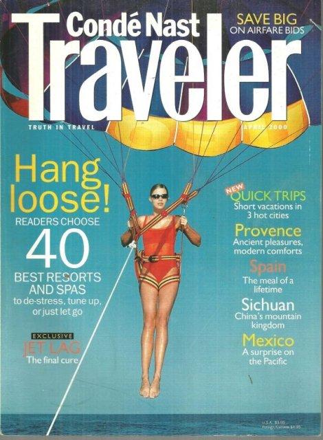 Conde Nast Traveler Magazine April 2000 Top 40 Spas