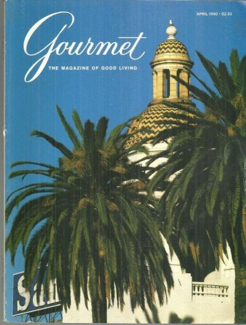 Gourmet Magazine April 1990 Santa Fe Depot, San Diego, California on Cover