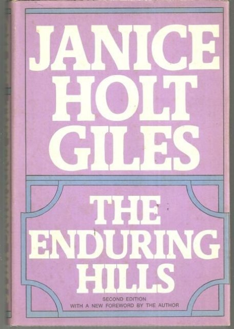 Enduring Hills by Janice Holt Giles 1971 Southern Novel with Dust Jacket