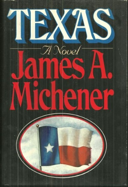 Texas by James Michener 1985 Historical Novel with Dust Jacket