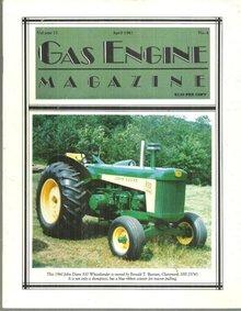 Gas Engine Magazine April 1987 1960 John Deere 830 Wheatlander on Cover