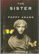 The Sister by Poppy Adams 2008 1st edition with Dust Jacket