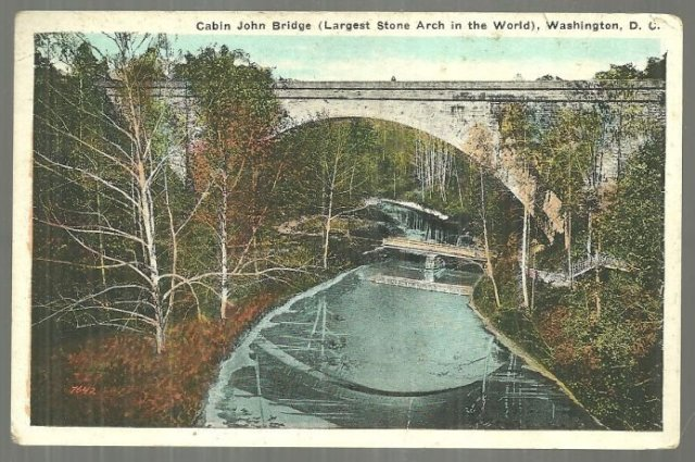 Postcard Cabin John Bridge Longest Stone Arch in the World Washington, D. C 1932