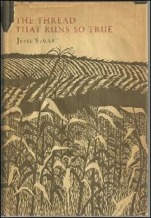 Thread That Runs So True a Mountain School Teacher Tells His Story Jesse Stuart