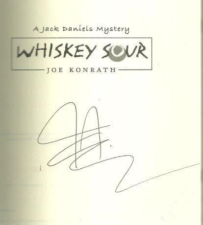 Whiskey Sour Signed by J. A. Konrath 2004 1st edition with DJ Jack Daniels Mystery