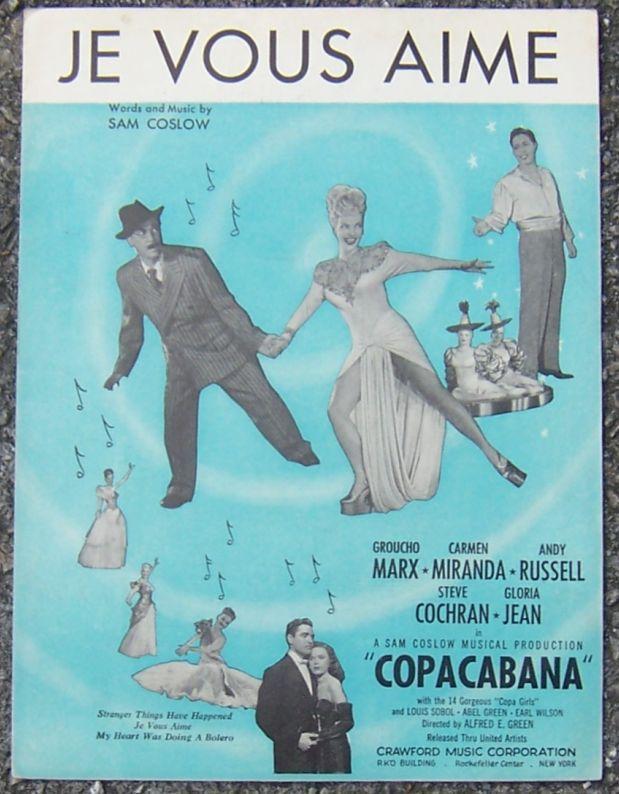 Je Vous Aime From Copacabana, starring Groucho Marx, Carmen Miranda 1947 Music