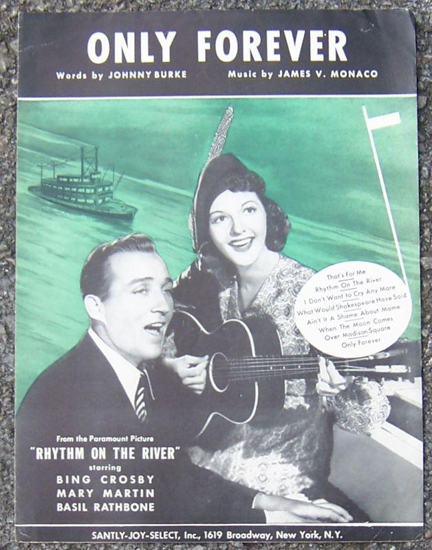 Only Forever Rhythm on the River Starring Bing Crosby and Mary Martin 1940 Music