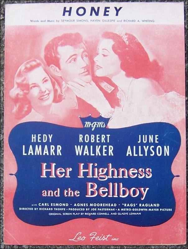 Honey Starring Hedy Lamarr, Robert Walker, June Allyson 1928 Sheet Music