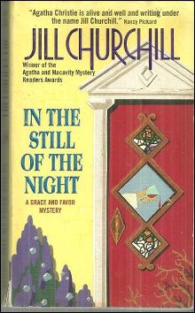 In the Still of the Night by Jill Churchill A Grace and Favor Mystery 2000 Cozy