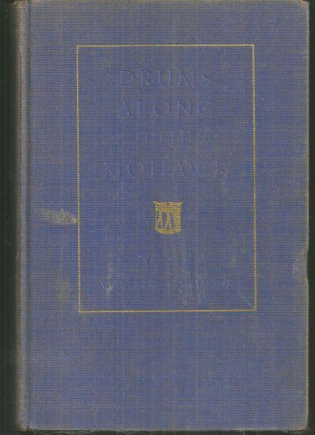 Drums Along the Mohawk by Walter Edmonds 1936 Historical Novel