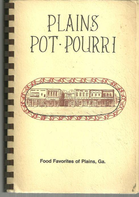 Plains Pot Pourri Food Favorites of Plains, Georgia Plains Jr. Woman's Club 1977