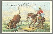 Victorian Trade Card for Clark's O. N. T. Spool Cotton Vaquero Testing Thread