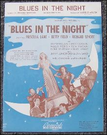 Blues in the Night (My Mama Done Tol' Me) Starring Priscilla Lane 1946 Music