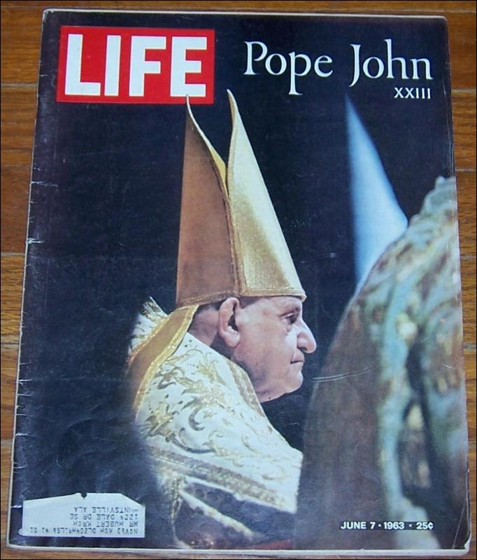 Life Magazine June 7, 1963 Pope John XXIII on the cover
