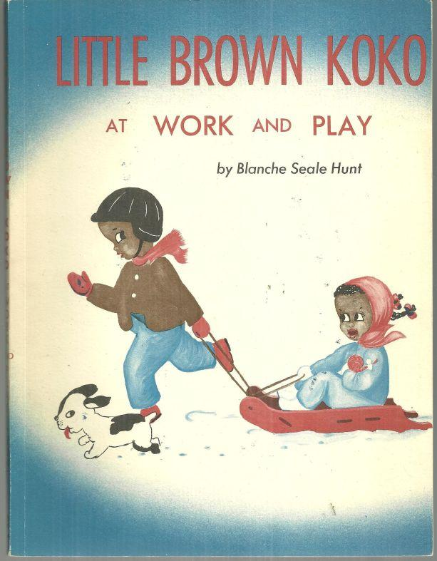 Little Brown Koko at Work and Play by Blanche Seale Hunt 1959 Picture Book