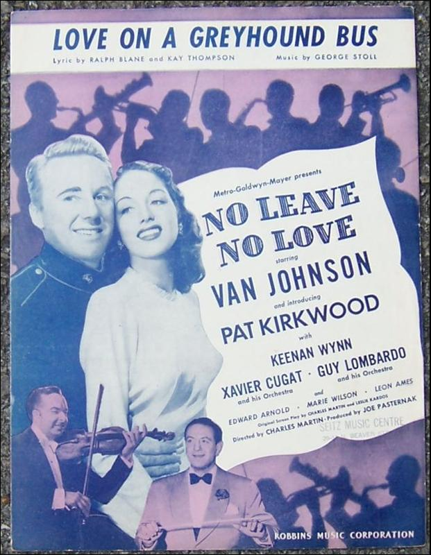 Love on a Greyhound Bus From No Leave, No Love Starring Van Johnson 1945 Music